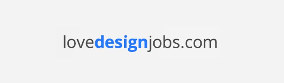 Love design jobs